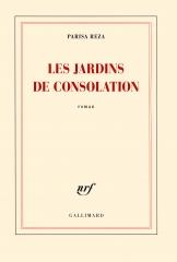 parisa reza,les jardins de consolation,littérature française,roman,iran,xxe,famille,éducation,histoire,culture