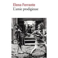 ferrante,elena,l'amie prodigieuse,roman,littérature italienne,saga,naples,années 50,société,études,enfance,adolescence,apprentissage,culture