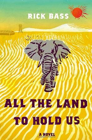 bass,rick,toute la terre qui nous possède,roman,littérature anglaise,etats-unis,texas,géologie,forage,lac salé,désert,passions,culture
