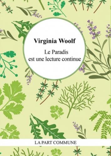 woolf,virginia,le paradis est une lecture continue,articles,essai,littérature anglaise,écrivains américains,critique littéraire,thoreau,melville,whitman,sarah helen power whitman,poe,culture