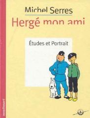 Hergé mon ami par Michel Serres.jpg