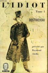 dostoïevski,l'idiot,roman,littérature russe,russie,amour,culpabilité,mariage,société,culture