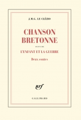 le clézio,chanson bretonne,l'enfant et la guerre,deux contes,littérature française,récit,bretagne,nice,roquebillière,guerre 40-45,enfance,famille,culture