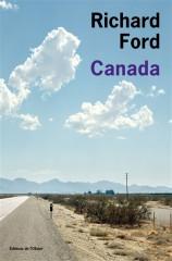 ford,richard,canada,roman,littérature américaine,etats-unis,frontière,apprentissage,criminalité,solitude,jeunesse,culture