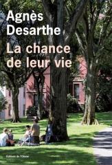 desarthe,la chance de leur vie,roman,littérature française,famille,états-unis,france,culture