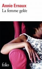 ernaux,la femme gelée,roman,littérature française,femme,féminisme,apprentissage,mariage,culture