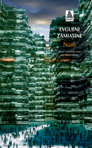 zamiatine,nous,roman,1920,anticipation,littérature russe,urss,totalitarisme,anti-utopie,culture